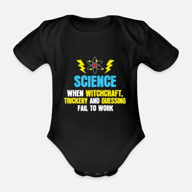Witchcraft Science suggests magic and guessing spell - Organic Short-Sleeved Baby Bodysuit