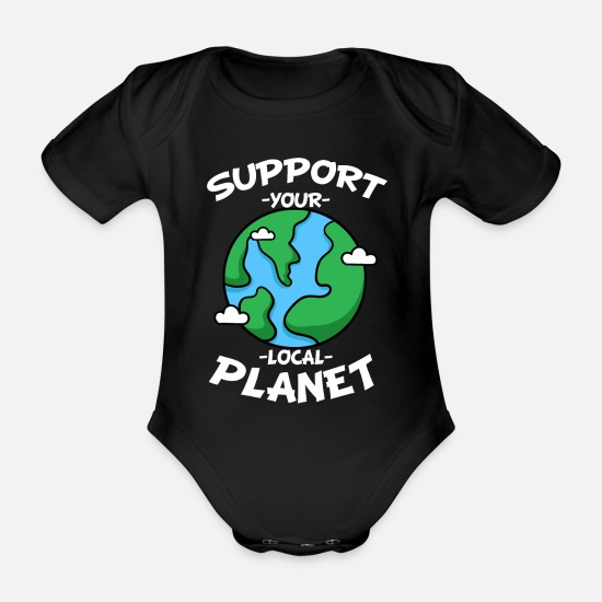 Enviromental Baby Clothes - Support Your Local Planet Save the Earth Planet - Organic Short-Sleeved Baby Bodysuit black