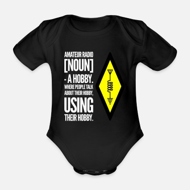 Amateur Radio Amateur radio hobby - Organic Short-Sleeved Baby Bodysuit