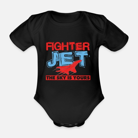 Off Baby Clothes - Cool Fighter Jet The Sky Is Yours Air Force gift - Organic Short-Sleeved Baby Bodysuit black