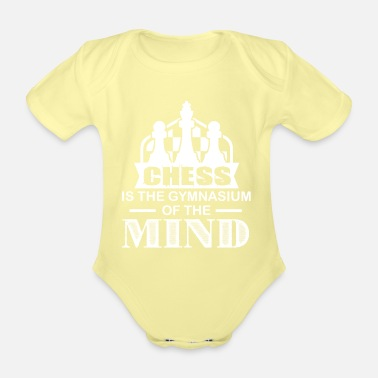 Gymnasium Chess Is The Gymnasium Of The Mind - Organic Short-Sleeved Baby Bodysuit