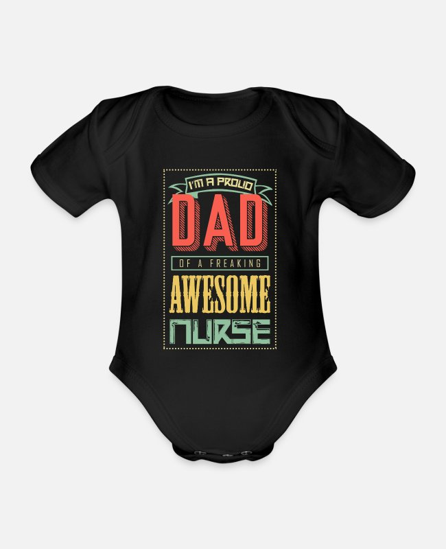 Krankenhaus Baby Bodys - I'm a proud dad of a freaking awesome nurse - Baby Bio Kurzarmbody Schwarz