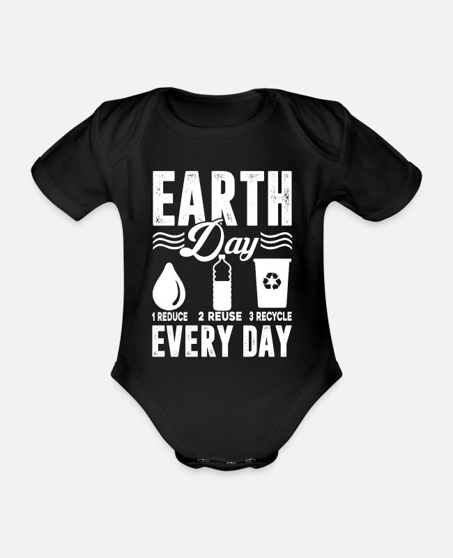 Earth Baby Bodysuits - Earth Day Earth Day Every Day - Organic Short-Sleeved Baby Bodysuit black