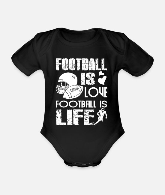 Football Team Baby Clothes - Football Football Is Love Football Is Life - Organic Short-Sleeved Baby Bodysuit black