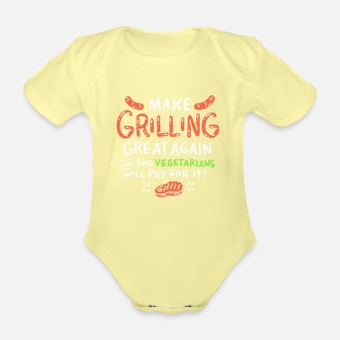 Smoker Make Grilling Great Again For Trump BBQ Lovers - Organic Short-Sleeved Baby Bodysuit