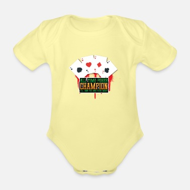 Bluff All time poker champion - Organic Short-Sleeved Baby Bodysuit