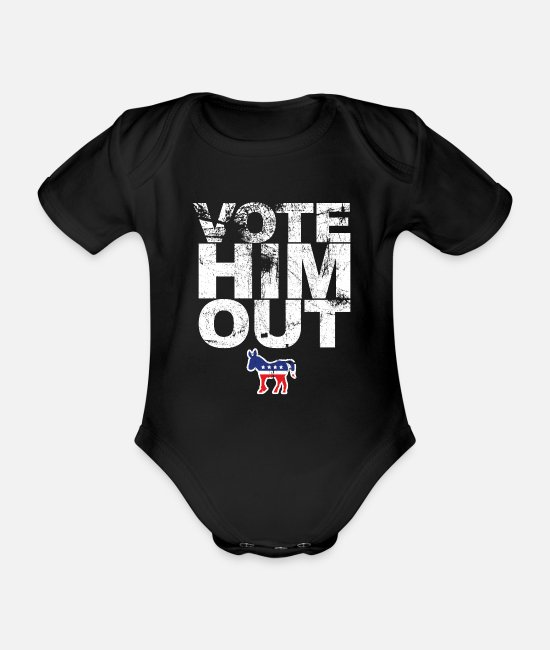 Vote Baby Bodys - Vote him out - Anti Trump - Biden Harris 2020 - Baby Bio Kurzarmbody Schwarz