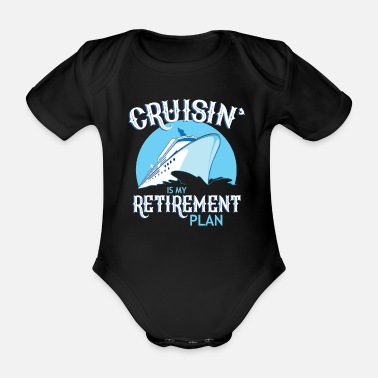 Cruise Cruise ship dream travel gift idea - Organic Short-Sleeved Baby Bodysuit