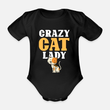 Crazy Cat Lady Crazy Cat Lady - Organic Short-Sleeved Baby Bodysuit