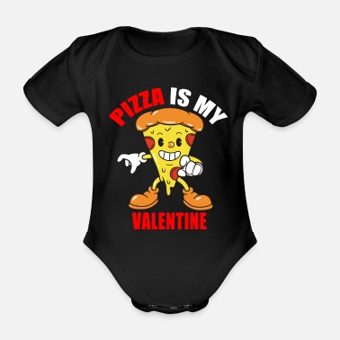 Pizza Is My valentine - Organic Short-Sleeved Baby Bodysuit