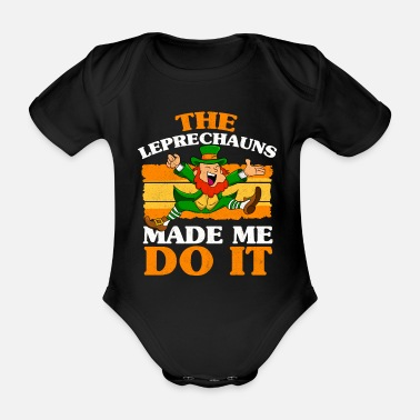 Leaf The Leprechauns Made Me Do It Toddler Boy St - Baby Bio Kurzarmbody