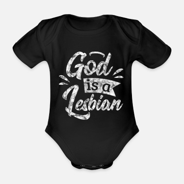 Couples LGBT Gay Pride Lesbian God is a Lesbian grunge - Organic Short-sleeved Baby Bodysuit