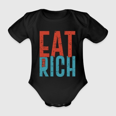 Eat the rich funny communism saying gift - Organic Short-sleeved Baby Bodysuit