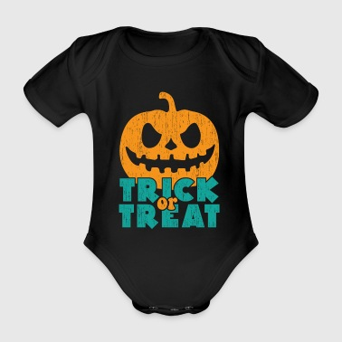 Trick or treat gift Halloween saying - Organic Short-sleeved Baby Bodysuit
