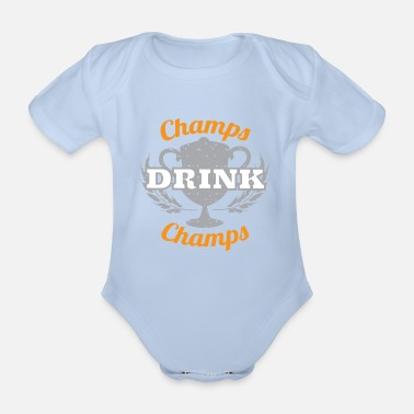 Champ Champs Drink Champs - Organic Short-Sleeved Baby Bodysuit