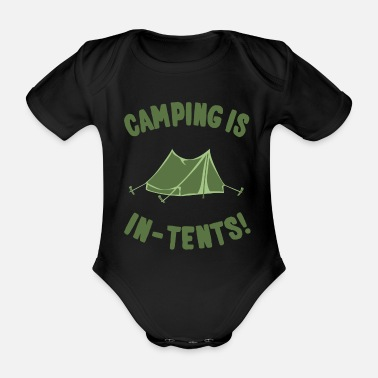 Intent Camping Is InTents - Organic Short-Sleeved Baby Bodysuit