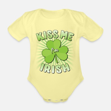 Kiss Me Im Kiss Me I'm Irish - Organic Short-Sleeved Baby Bodysuit