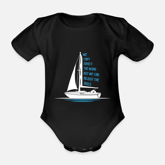 Angler Babykleidung - WE CANT DIRECT THE WIND BUT WE CAN ADJUST THE SAIL - Baby Bio Kurzarmbody Schwarz