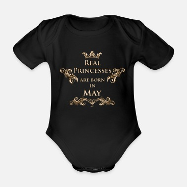 Real Princesses are born in May - Organic Short-sleeved Baby Bodysuit