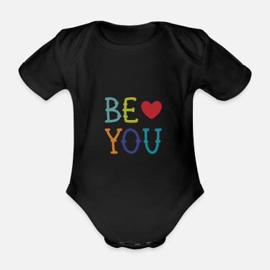 Be You Be YOU - Organic Short-Sleeved Baby Bodysuit