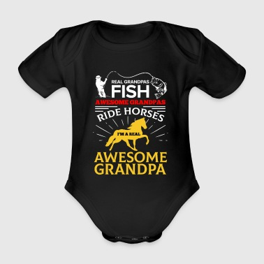Dressuur Real Grandpa Fish Awesome Grandpa Ride Horses - Baby bio-rompertje met korte mouwen