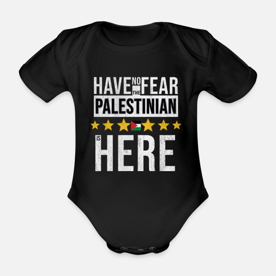 Birthday Baby Clothes - Have No Fear The Palestinian Is Here - Organic Short-Sleeved Baby Bodysuit black