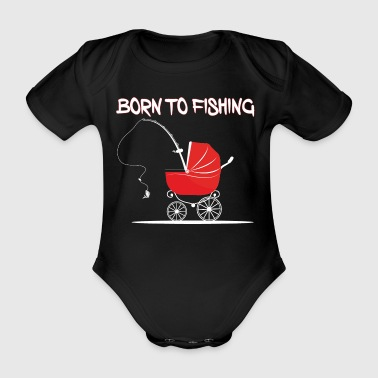 BORN_TO_FISHING_BLACK_PNG - Baby Bio-Kurzarm-Body