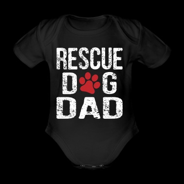 Rescue Dog Dad - Organic Short-sleeved Baby Bodysuit