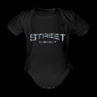 street workout - metal - Organic Short-sleeved Baby Bodysuit