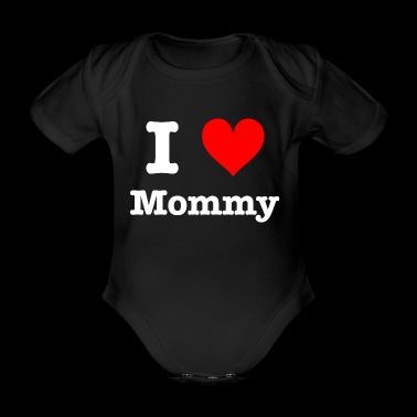 I love mommy - Organic Short-sleeved Baby Bodysuit