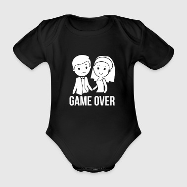 Verheiratet! Game over! - Baby Bio-Kurzarm-Body