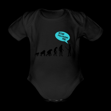 Stop following me! Funny quote! - Organic Short-sleeved Baby Bodysuit
