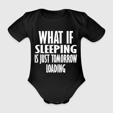 what if loading is - Organic Short-sleeved Baby Bodysuit