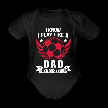 Play Like Dad Football - Organic Short-sleeved Baby Bodysuit
