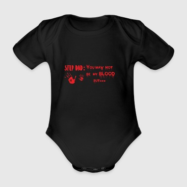 Stepfather's acceptance without bloodline - Organic Short-sleeved Baby Bodysuit