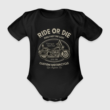 Ride Or The - Organic Short-sleeved Baby Bodysuit
