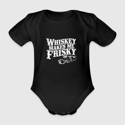 whiskey makes me friskey - Baby Bio-Kurzarm-Body