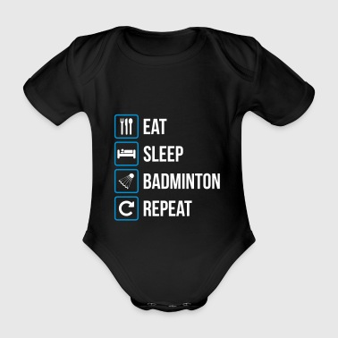 Eat Sleep Badminton Gjenta - Økologisk kortermet baby-body