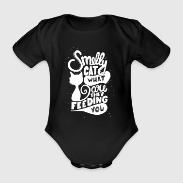 Smelly cat what are they feeding you - Organic Short-sleeved Baby Bodysuit