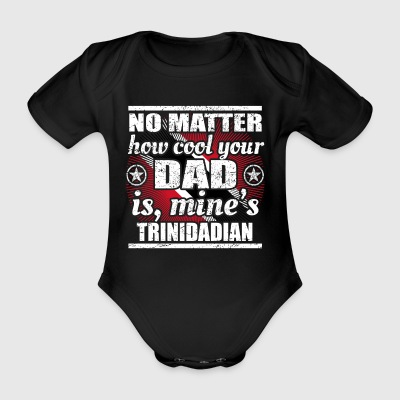 no matter cool dad father poison Trinidad Tobago png - Organic Short-sleeved Baby Bodysuit