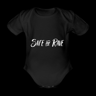Safe the Rave T-Shirt Gift Idea - Organic Short-sleeved Baby Bodysuit