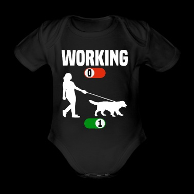 Working OFF dog Border Collie gassi ON gift - Baby Bio-Kurzarm-Body