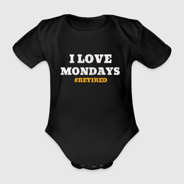 I love Mondays retirement pension gift - Organic Short-sleeved Baby Bodysuit