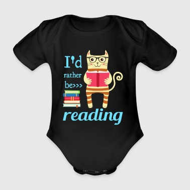I would rather read - Organic Short-sleeved Baby Bodysuit