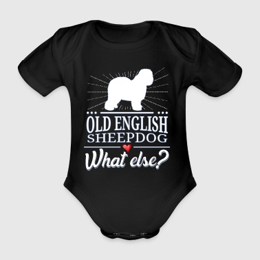 Bobtail what else? Old English Sheepdog - Organic Short-sleeved Baby Bodysuit