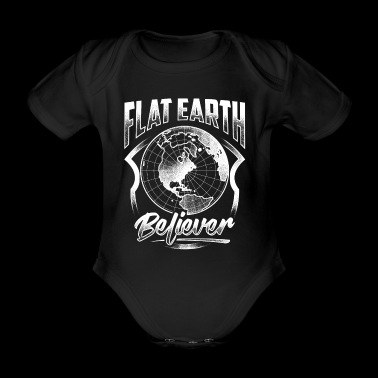 T-Shirt Flat Earth Believer - Flat Earth - Body ecologico per neonato a manica corta