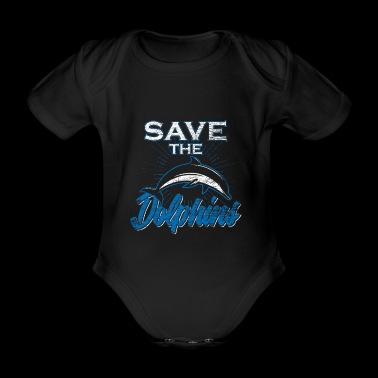 Dolphin Save the Dolphins Gift Ocean Water - Organic Short-sleeved Baby Bodysuit