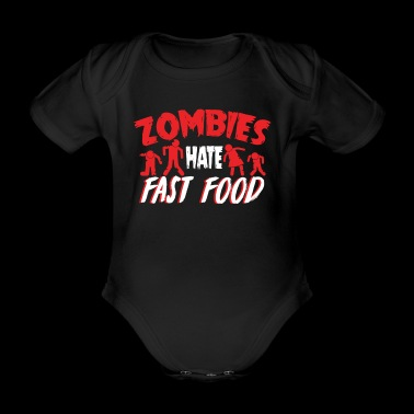 Zombies Hates Fast Food T-Shirt - Organic Short-sleeved Baby Bodysuit