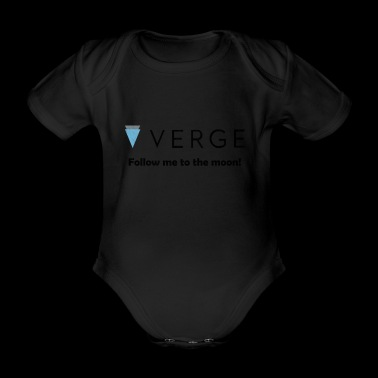 Verge - Follow me to the moon! XVG Crypto Currency - Organic Short-sleeved Baby Bodysuit