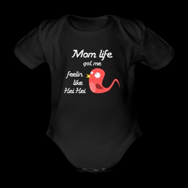 Funny Chicken Mom Life Mother's Day Mum Gift - Organic Short-sleeved Baby Bodysuit